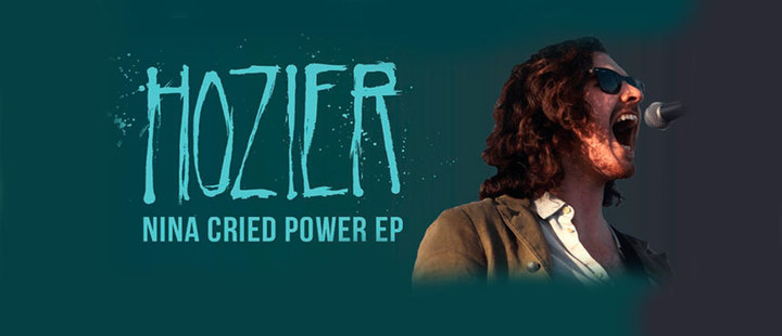 Nina Cried Power: Hozier is back!