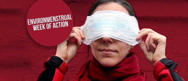 Todo lo que debes saber de la Environmenstrual week of action