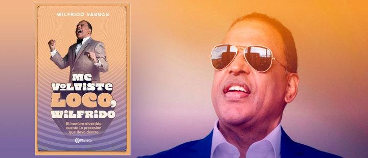 'Me volviste loco, Wilfrido': el nuevo libro del cantante dominicano