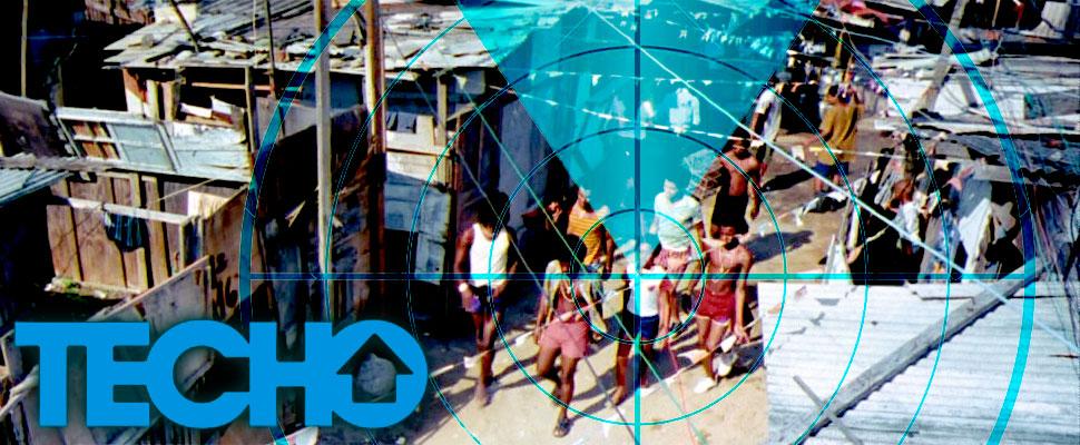 TECHO ayuda a localizar asentamientos marginados de América Latina