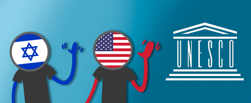E.E.U.U e Israel: Adiós a la UNESCO
