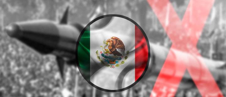 México: en la lucha por la desnuclearización mundial