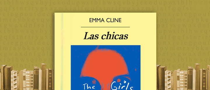 "Latam BookLook: ""Las Chicas"" de Emma Cline"