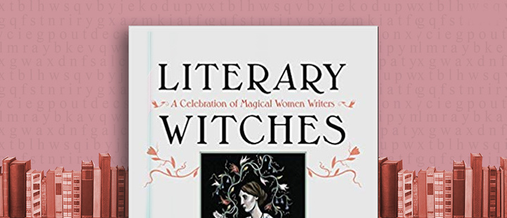 Latam Booklook: 'The literary witches oracle' by Taisia Kitaiskaia and Katy Horan