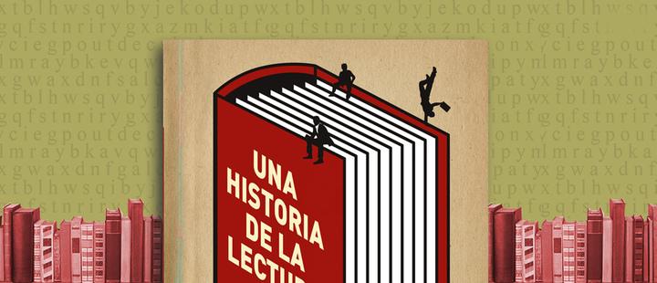 Latam Booklook: 'Una historia de la lectura' de Alberto Manguel