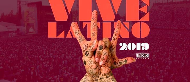 Así se vivió el Festival Vive Latino 2019