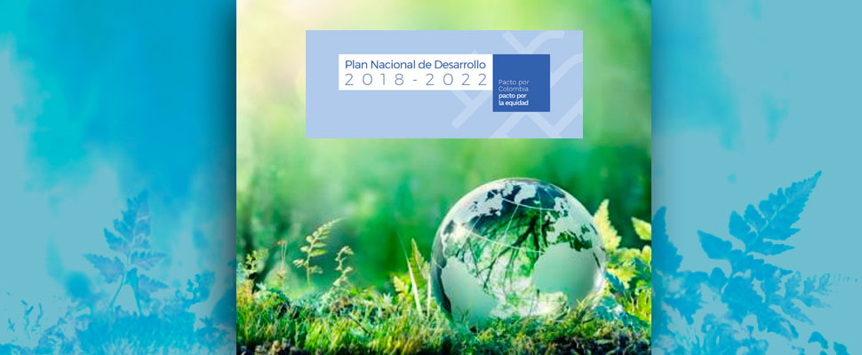 Colombia: the National Development Plan and the environment