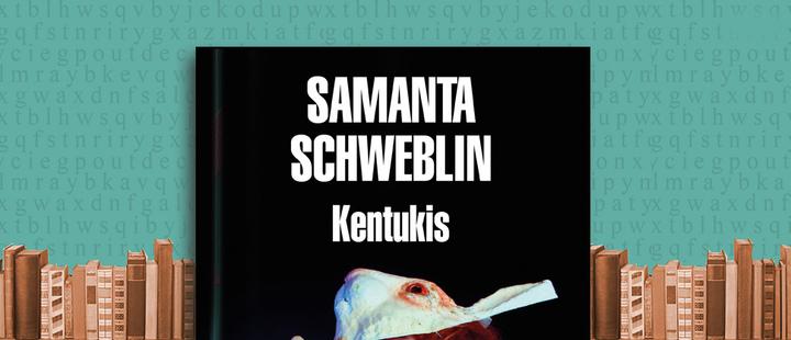 Latam Boolook: 'Kentukis' de Samanta Schweblin