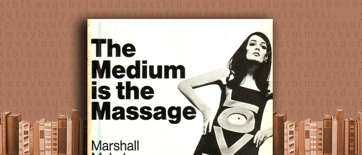 "Latam Booklook: ""The medium is the message"" by Marshall McLuhan and Quentin Fiore"
