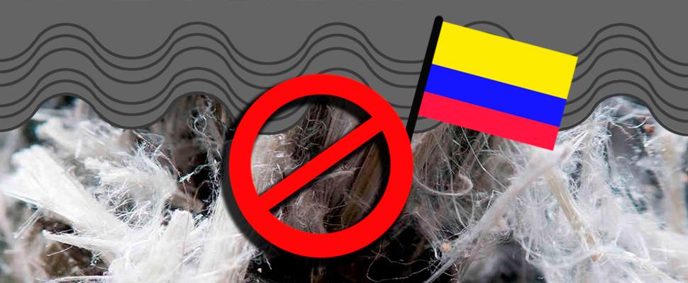 El fin del asbesto: Colombia le dice no al peligroso químico