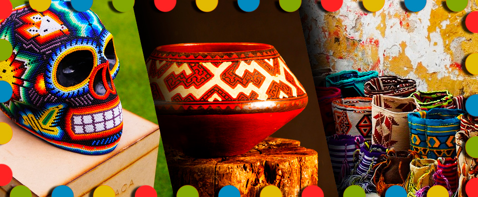 Estas son las artesanías latinoamericanas que debes conocer