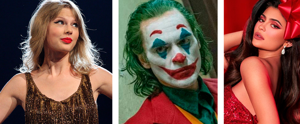 Taylor Swift, Joker and Kylie Jenner.
