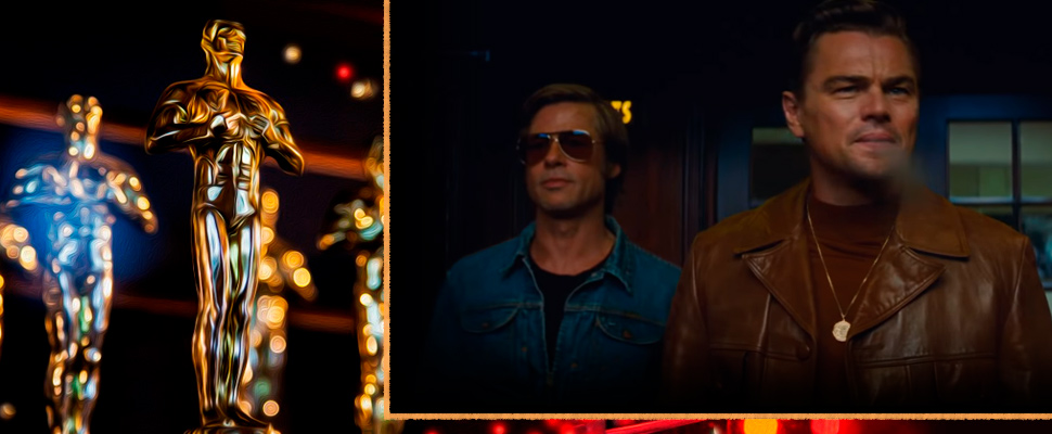 Especial Premios de la Academia: Once Upon A Time in... Hollywood