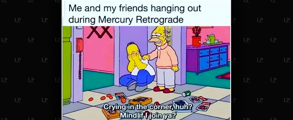 More Mercury Retrograde Memes