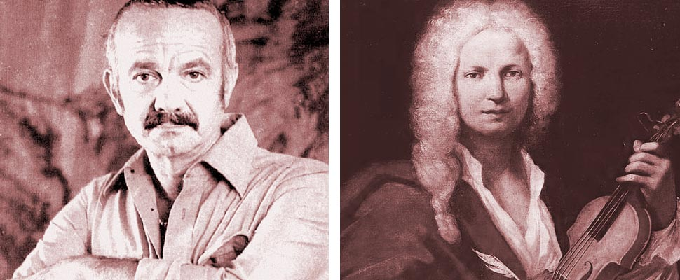 Astor Piazzolla and Antonio Vivaldi.