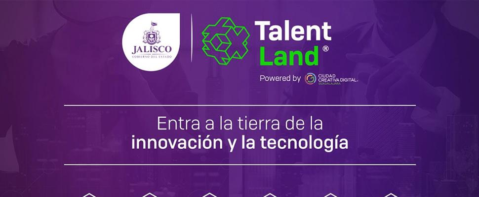 Todo lo que debe saber sobre Talent Land Guadalajara 2018