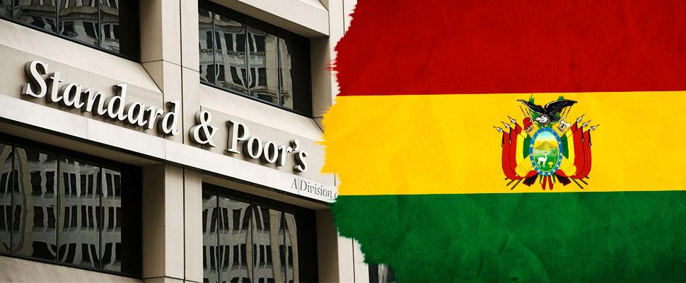 ¿Por qué Standard & Poor's redujo la calificación crediticia de Bolivia?