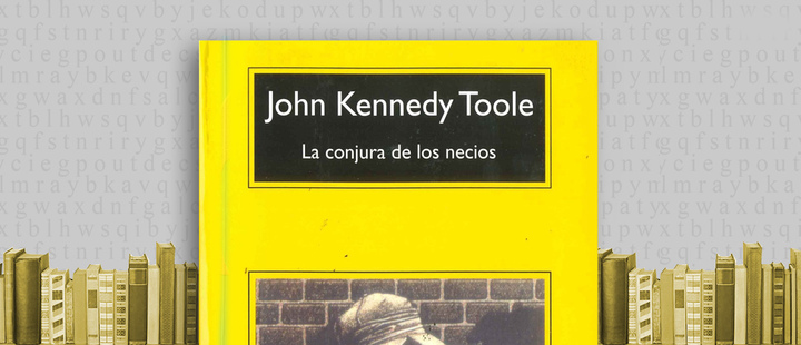 Latam Booklook: 'A Condeferacy of Dunces' by John Kenedy Toole